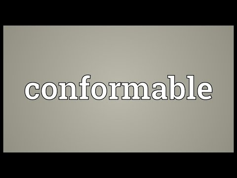 Conformable Meaning