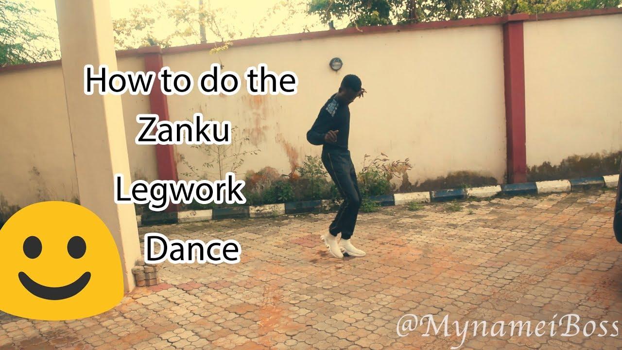 How to do the Zanku LegWork Dance Tutorial in 3 minutes   Zlatan Dance