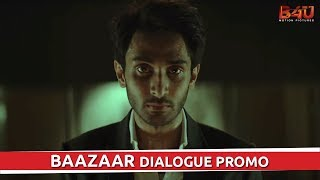 Baazaar - Dialogue Promo #3 | Saif Ali Khan, Radhika Apte | Releasing on 26th October