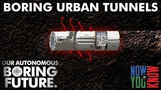 Boring Urban Tunnels - Part 2