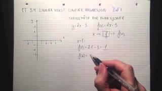 Matematikk 1T 3 4 Lineær vekst Lineær regresjon Del 1