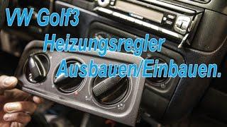 VW Golf3 Heizungsregler Ausbauen/Einbauen