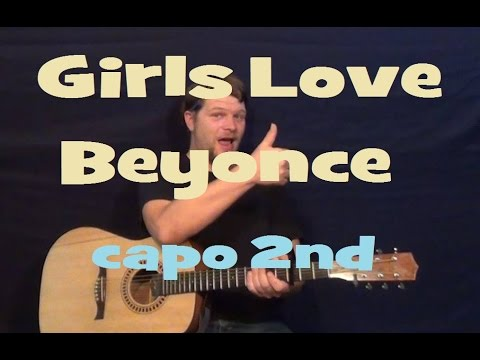 Girls Love Beyonce (Drake) Easy Guitar Lesson How to Play Strum ...