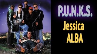 P.U.N.K.S. - Starring Jessica Alba -  Full Movie