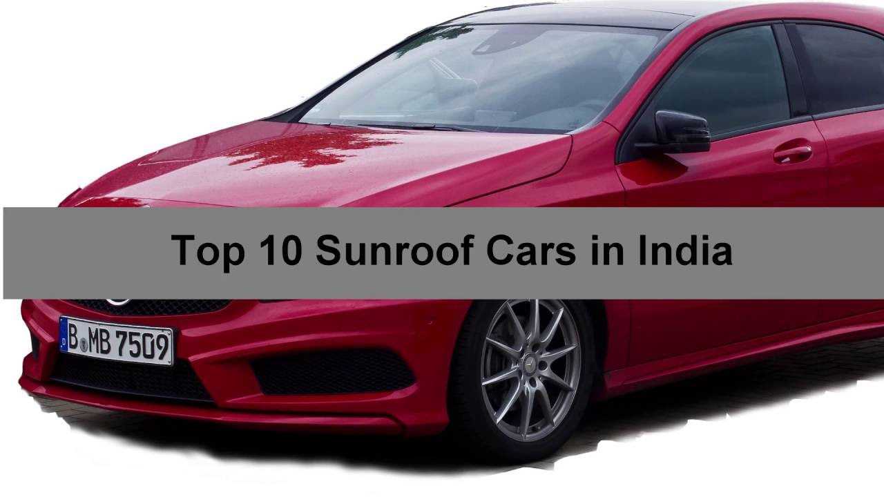 top 10 sunroof cars in india youtube. Black Bedroom Furniture Sets. Home Design Ideas