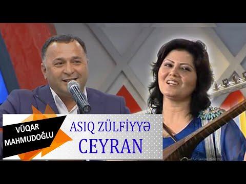 Asiq Vuqar & Asiq Zulfiyye Duet - Ceyran