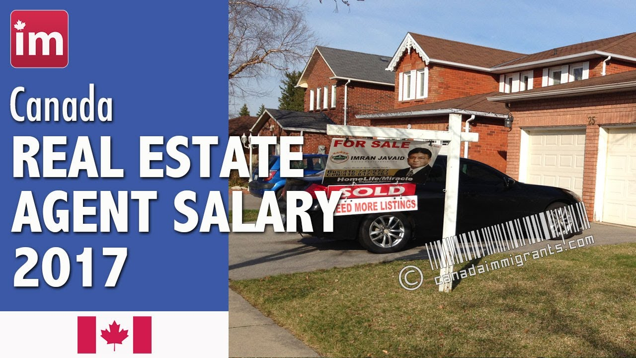 Real Estate Agent Salary in Canada | Jobs in Canada (2017) - YouTube