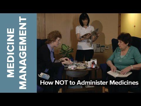 Medicine Management - How NOT to Administer Medicine
