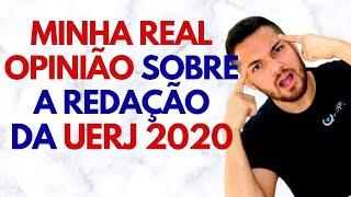 Gambar cover MINHA REAL OPINIÃO SOBRE A REDAÇÃO DA UERJ 2020 | PROF. VINÍCIUS OLIVEIRA