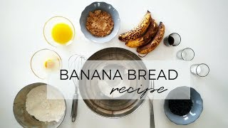 EASY BANANA BREAD RECIPE | How to make the Best Homemade Banana Bread