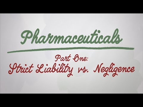 mass-tort-law---pharmaceuticals-pt.-1---strict-liability-vs.-negligence---whiteboard-series