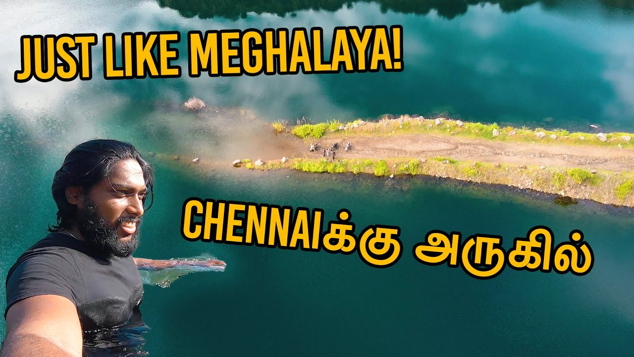 Unbelievably Beautiful Spot in CHENNAI like MEGHALAYA! | Hidden Treasure Amazing Clear Water | தமிழ்
