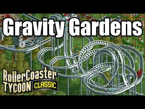 Roller Coaster Tycoon Classic - Gravity Gardens