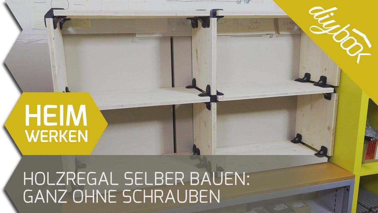 Holzregal Selber Bauen Ganz Ohne Schrauben Youtube