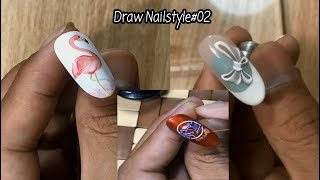 Draw Nails Styles | Learn to Paint Nails Part#02