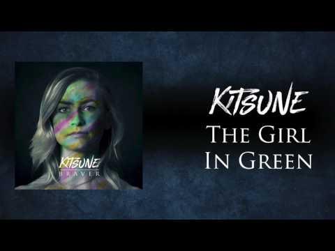 Kitsune - The Girl In Green