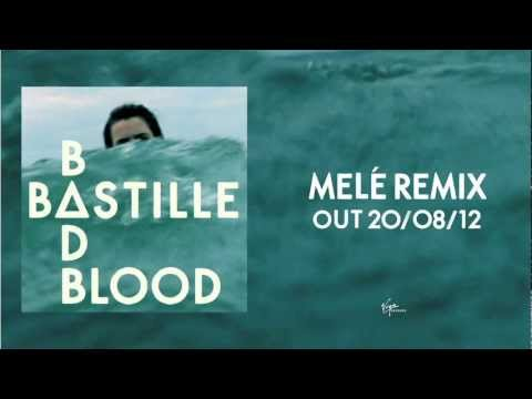 BAD BLOOD (Melé Remix)