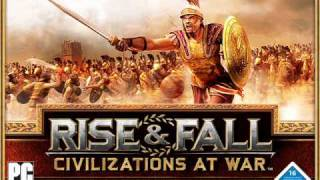 Rise and Fall   Civilizations at War Soundtrack   Main Theme