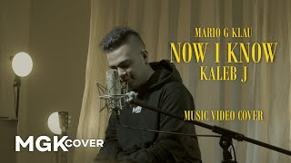 Download KALEB J - Now I Know [MGK COVER]