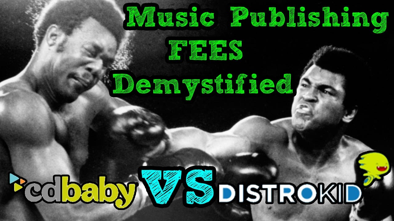 Music Publishing & Royalty FEES Demystified.  DistroKid vs. CD Baby
