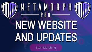 MetaMorph - New Website and update