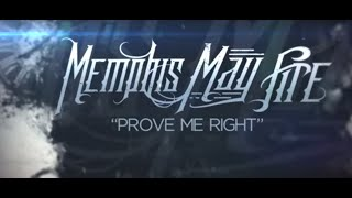 Video Memphis May Fire - Prove Me Right download MP3, 3GP, MP4, WEBM, AVI, FLV Agustus 2018