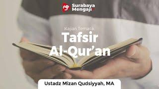 Download lagu Tafsir Juz 26 : Surah Muhammad (2) - Ustadz Mizan Qudsiyah, M.A