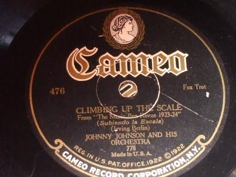 """""""Climbing Up the Scale"""" (Irving Berlin) Played by Johnny Johnson & his Orch Cameo 778"""