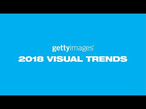 Getty Images 2018 Visual Trends