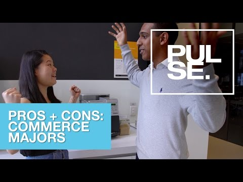 Business Pulse - Pros + Cons: Commerce Majors (Ep 99)