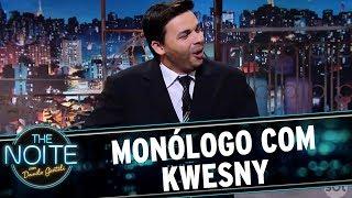 Monólogo com Kwesny | The Noite (18/08/17)