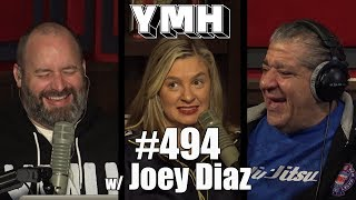 "Your Mom's House Podcast - Ep. 494 w/ Joey ""Coco"" Diaz"