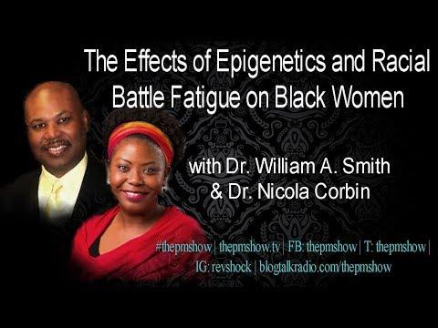 The Epigenetics of Racial Battle Fatigue on Black Women