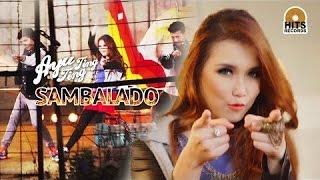Video Sambalado Ayu Ting Ting - Lagu dan Lirik FULL download MP3, 3GP, MP4, WEBM, AVI, FLV Desember 2017