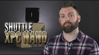 Shuttle XPC Nano Series NC01U5 Review [4K50p]