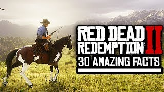 30 NEW INCREDIBLE FACTS - RED DEAD REDEMPTION 2