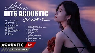 Music Acoustic Love Songs Playlist 2021 ♥ The Best Acoustic Cover Of Popular Songs Ever