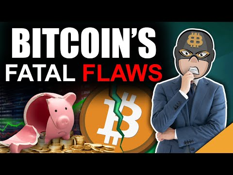 Bitcoin's Fatal Flaws (Top 4 Problems with Bitcoin)