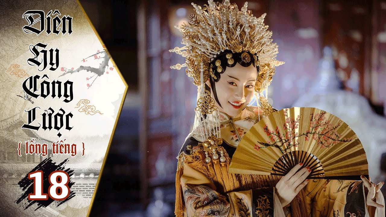 image Diên Hy Công Lược - Tập 18 (Lồng Tiếng) | Phim Bộ Trung Quốc Hay Nhất 2018 (17H, thứ 2-6 trên HTV7)