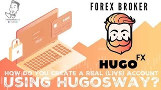 How to Create a Real (Live) Account Using HugosWay | FxProNow.com | Forex Trading Tips