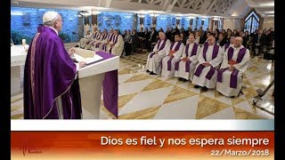 Dios es fiel y nos espera siempre: El Papa Francisco en Casa Santa Martha HD (22/03/2018)