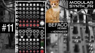 #11 Befaco - Hexmix + Hexpander (Review en français )