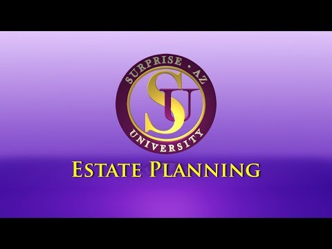 Surprise University - Estate Planning video thumbnail