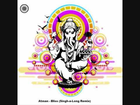 Atman - Bliss (Singh-a-Long Remix)