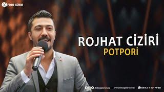 Rojhat Ciziri Potpori /Official Audio / Yeni Şarkılar Karışık 2019