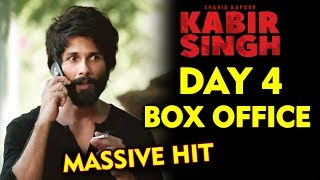 KABIR SINGH DAY 4 | Official Collection | MASSIVE HIT | Shahid Kapoor