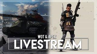 🔴 WoT & Apex Legends Romania | Frontline si Rupere de fas  [RO]