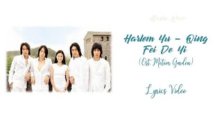 Harlem Yu  - Qing Fei De Yi (Ost. Meteor Garden) Lyrics Video/Terjemahan