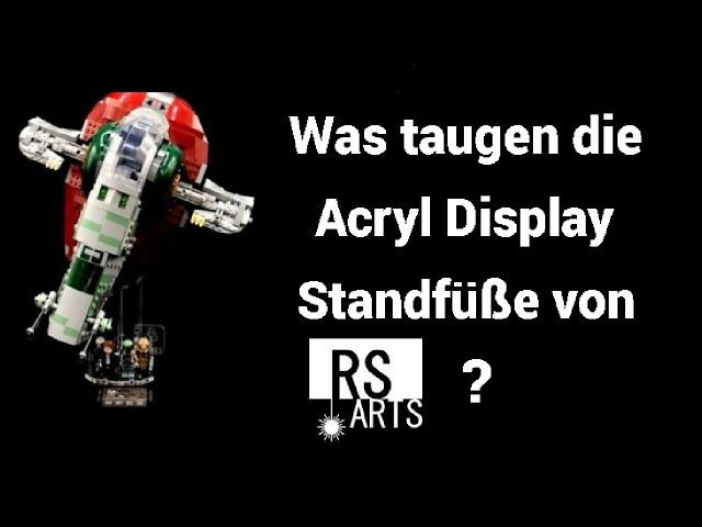 Was taugen die Acryl Display Standfüße von RS Arts? | Rpfreund2014