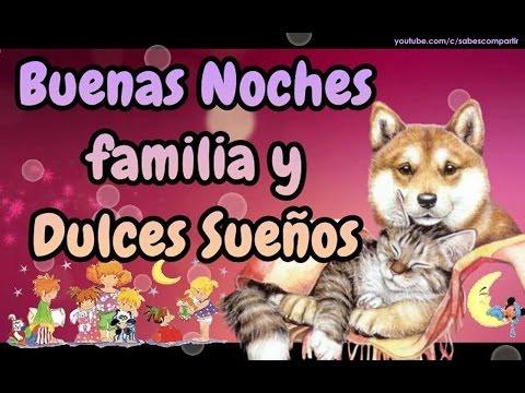 buenas noches familia y dulces sueños